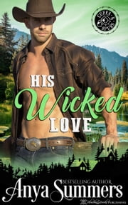 His Wicked Love ebook by Anya Summers