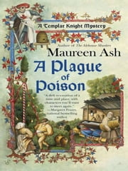 A Plague of Poison ebook by Maureen Ash