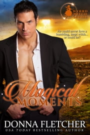 Magical Moments ebook by Donna Fletcher