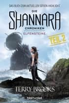 Die Shannara-Chroniken - Elfensteine. Teil 2 - Roman eBook by Terry Brooks, Mechtild Sandberg-Ciletti
