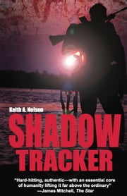 Shadow Tracker ebook by Keith Nelson