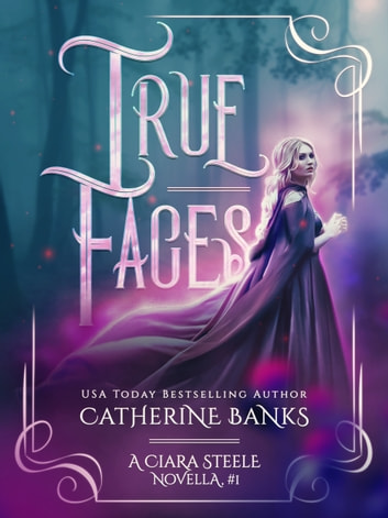 True Faces ebook by Catherine Banks
