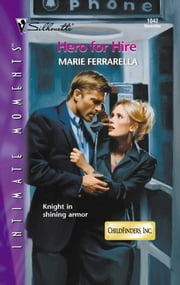 Hero for Hire ebook by Marie Ferrarella