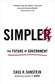Simpler - The Future of Government ebook by Cass R. Sunstein