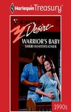 Warrior's Baby ebook by Sheri WhiteFeather