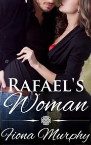 Rafael's Woman (BBW Erotic Romance) ebook by Fiona Murphy