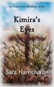 Kimira's Eyes ebook by Sara Harricharan