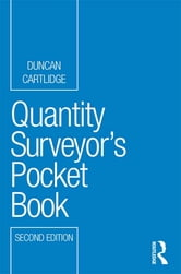 Quantity Surveyor's Pocket Book ebook by Duncan Cartlidge