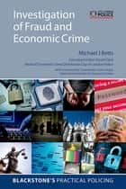 Investigation of Fraud and Economic Crime eBook by Michael J Betts, David Clark
