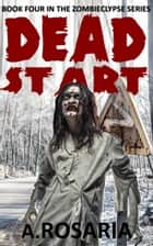 Dead Start ebook by A.Rosaria