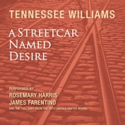 A Streetcar Named Desire audiobook by Tennessee Williams