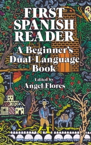 First Spanish Reader - A Beginner's Dual-Language Book ebook by