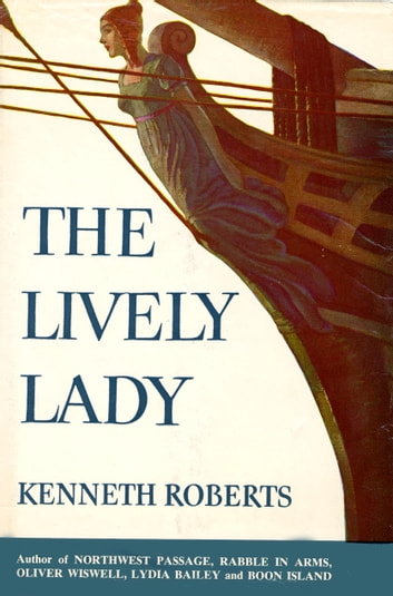 Lively Lady ebook by Kenneth Roberts