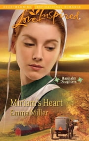 Miriam's Heart (Mills & Boon Love Inspired) ebook by Emma Miller