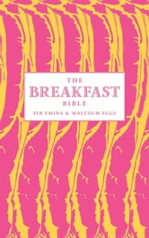 The Breakfast Bible ebook by Seb Emina