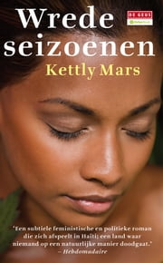 Wrede seizoenen ebook by Kettly Mars