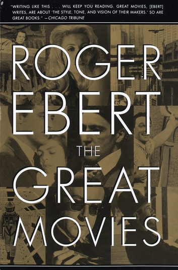 The Great Movies ebook by Roger Ebert