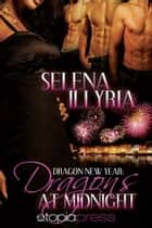 Dragons at Midnight ebook by Selena Illyria