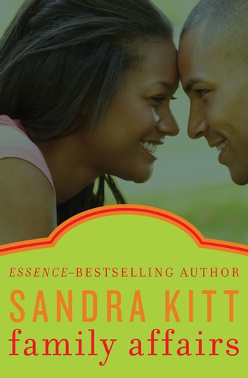 Family Affairs ebook by Sandra Kitt