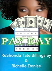 Pay Day ebook by ReShonda Tate Billingsley,Richelle Denise