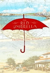The Red Umbrella ebook by Christina Gonzalez
