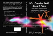 SQL Queries 2008 Joes 2 Pros Volume 2 ebook by Morelan, Rick