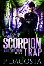 Scorpion Trap ebook by Pippa DaCosta
