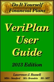 Do-It-Yourself Financial Plans: The VeriPlan User Guide ebook by Lawrence J. Russell