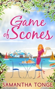 Game Of Scones ebook by Samantha Tonge