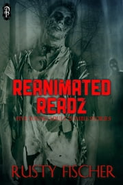 Reanimated Readz ebook by Rusty Fischer