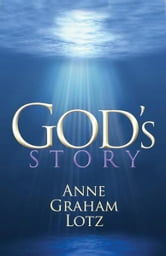 God's Story ebook by Anne Graham Lotz