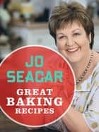 Great Baking Recipes ebook de Jo Seagar