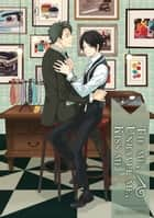 Tie Me, Unravel Me, Kiss Me (Yaoi Manga) - Volume 1 ebook by