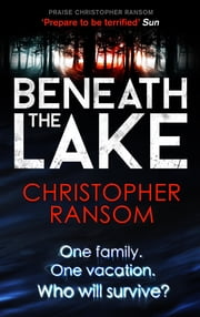 Beneath the Lake ebook by Christopher Ransom