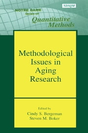 Methodological Issues in Aging Research ebook by Cindy S. Bergeman,Steven M Boker