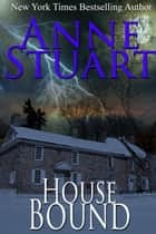 House Bound ebook by Anne Stuart