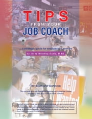 Tips from your Job Coach ebook by Dona Woodley-Davis M. Ed.