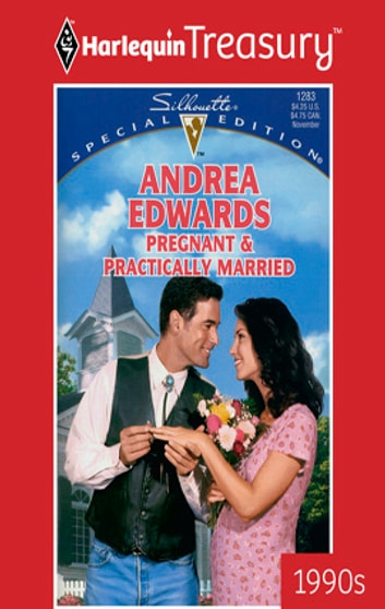 Pregnant & Practically Married ebook by Andrea Edwards