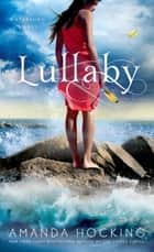 Lullaby ebook by Amanda Hocking