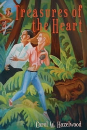 Treasures of the Heart ebook by Carol W. Hazelwood