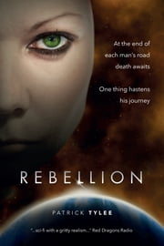 REBELLION ebook by Patrick  Tylee,Anne-Marie  Markowitz,Arvin  Budhu