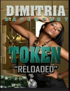 Token 1 About that life ebook by Dimitria Davenport