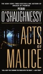 Acts of Malice ebook by Perri O'Shaughnessy
