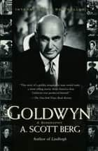 Goldwyn ebook by A. Scott Berg