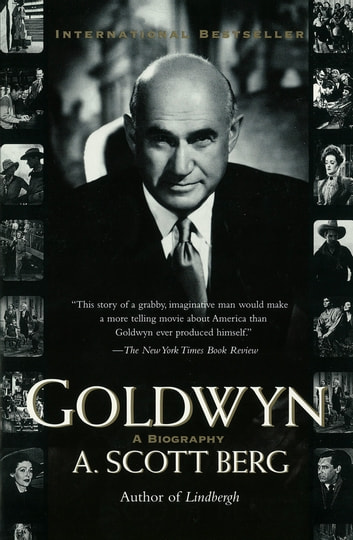 Goldwyn - A Biography ebook by A. Scott Berg