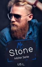 Mr. Stone ebook by Lis L., Lis Lucassen