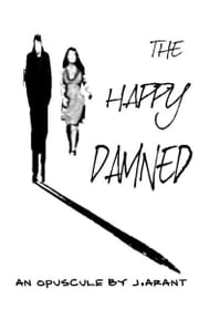 The Happy Damned ebook by JT Arant