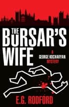The Bursar's Wife ebook by E.G. Rodford
