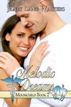 Melodic Dreams ebook by Janet Lane Walters