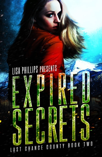 Expired Secrets ebook by Lisa Phillips